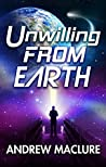 Unwilling from Earth