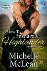 How to Ensnare a Highlander