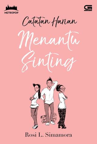 Catatan Harian Menantu Sinting by Rosi L. Simamora
