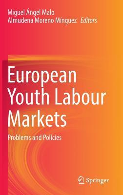 European Youth Labour Markets Problems and Policies