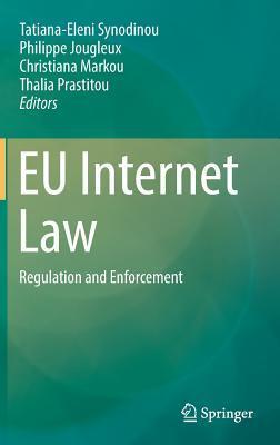 EU Internet Law Regulation and Enforcement