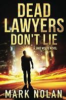 Dead Lawyers Don't Lie