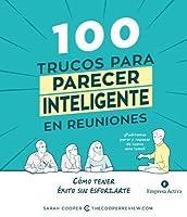 100 Trucos Para Parecer Inteligente En Las Reuniones