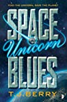 Space Unicorn Blues (Reason, #1)