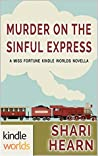 Murder on the Sinful Express (Miss Fortune Series Kindle Worlds)