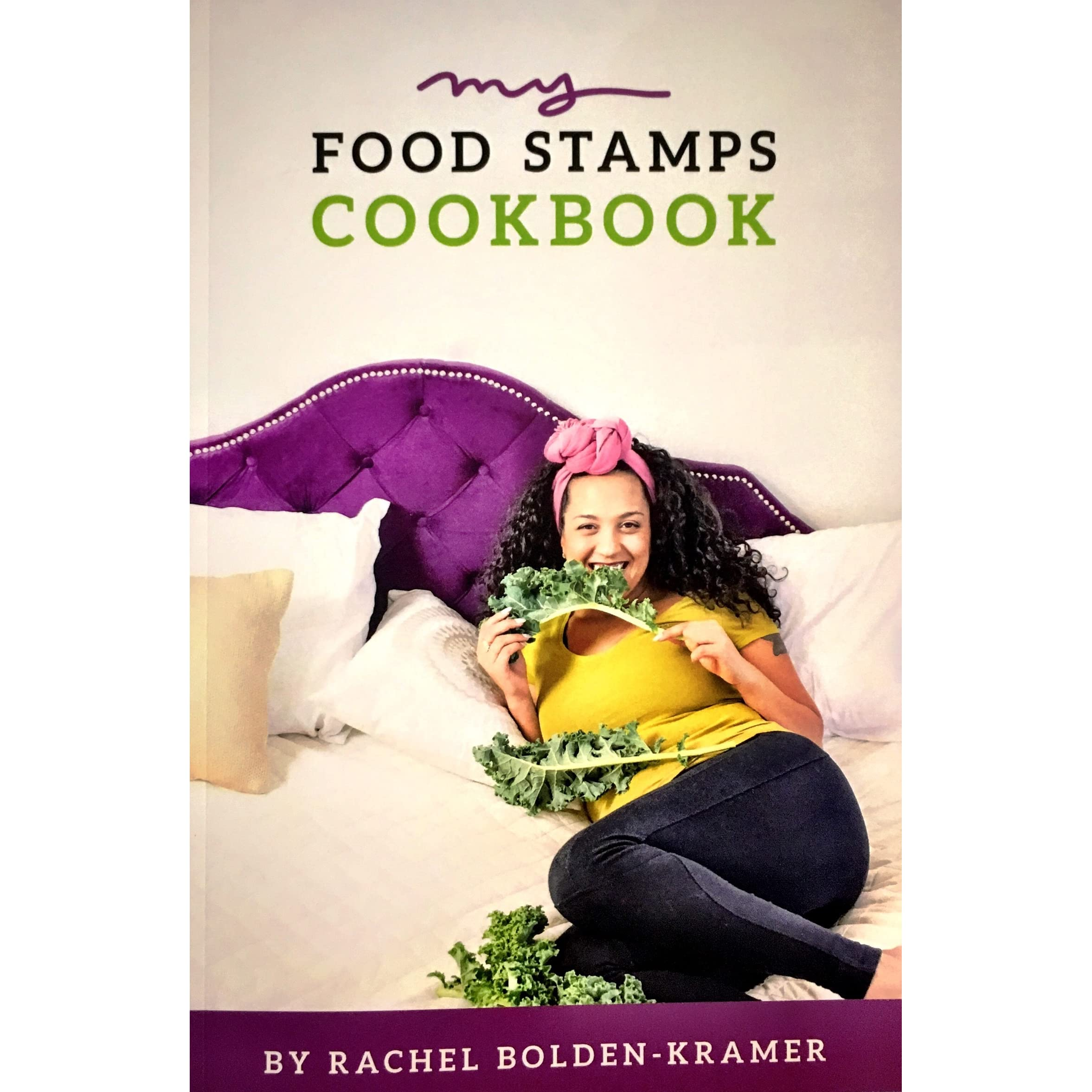 My food stamps cookbook by rachel bolden kramer forumfinder Gallery