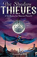 The Shadow Thieves (Rules for Thieves Book 2)