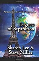 Degrees of Separation (Adventures in the Liaden Universe®, #27)