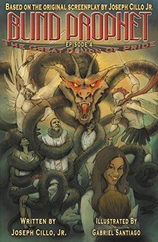 Blind Prophet, Episode 4: The Great Demon Of Pride