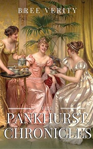 The Pankstone Chronicles: Four Short Sweet Regency Romances
