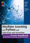 Machine Learning mit Python, ScikitLearn und TensorFlow (mitp Professional)