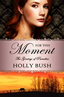 For This Moment (The Gentrys of Paradise, #2)