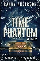 Time Phantom II: Copenhagen