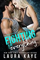 Fighting for Everything (Warrior Fight Club #1)