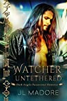 Watcher Untethered (Watchers of the Gray, #1)