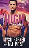 Download ebook High on You (City Meets Country, #2) by Mysti Parker