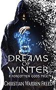 Dreams of Winter (A Forgotten Gods Tale #1)