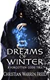 Dreams of Winter (A Forgotten Gods Tale #1)