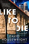 Like to Die (Mac McKenzie, #15)