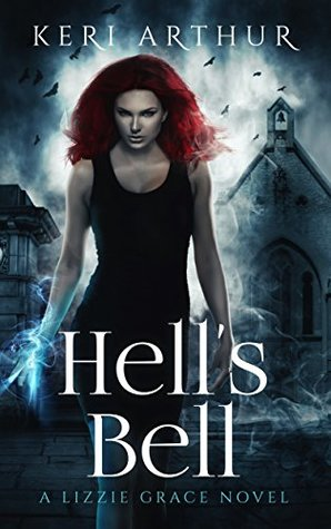 Book Review: Hell's Bell by Keri Arthur