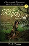 The Royal Deal (Chasing the Romantics, #1)
