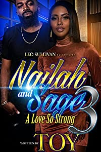 Nailah and Sage 3: A Love So Strong