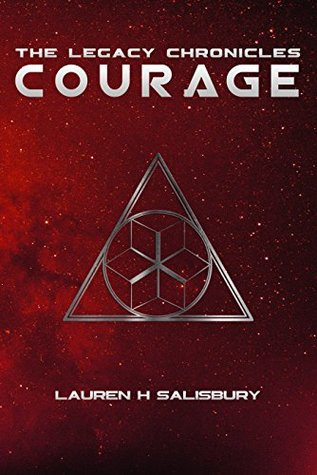 Courage (The Legacy Chronicles, #1)