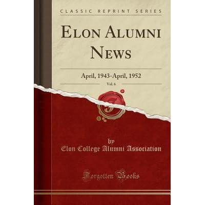 Elon Alumni News Vol 6 April 1943 1952 Clic Reprint