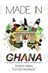 MADE IN GHANA: A Collection of Short Stories