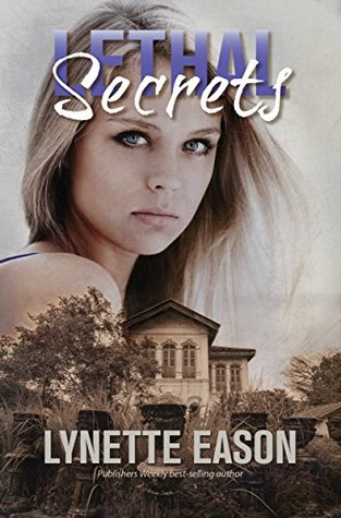 Lethal Secrets (Tanner Hollow #3)