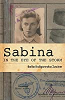 Sabina: In the Eye of the Storm