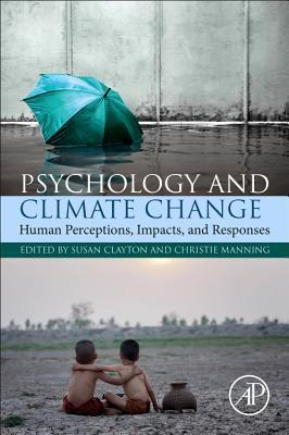 Psychology and Climate Change by Susan Clayton