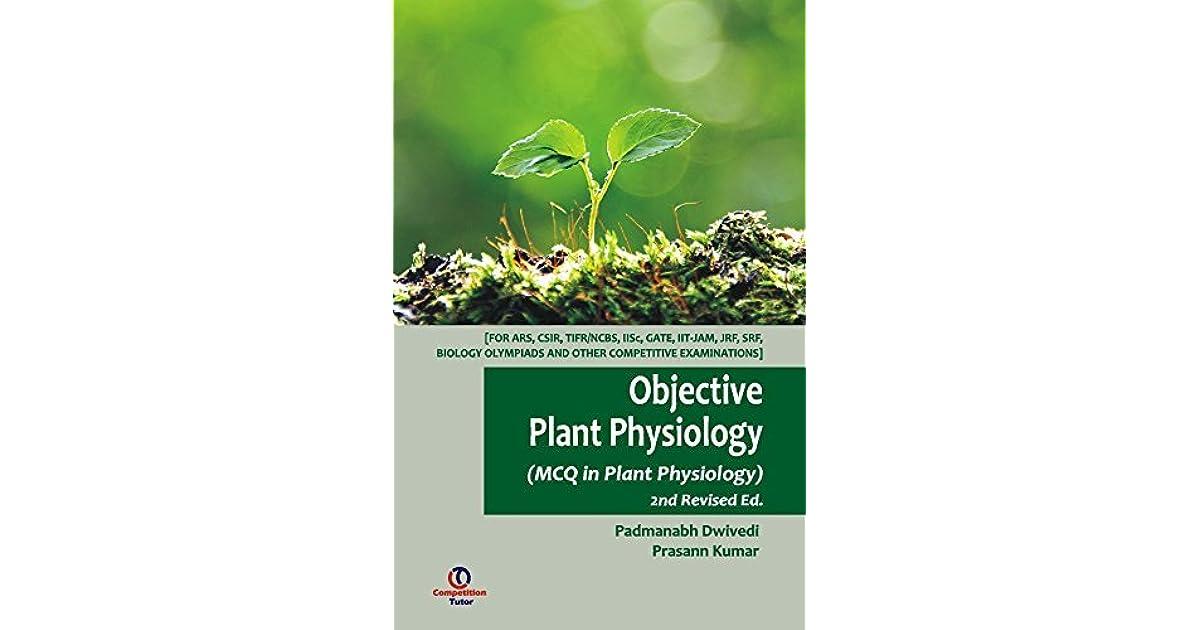 Objective Plant Physiology by Prasann Kumar