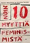 Noin 10 myyttiä feminismistä by Maryan Abdulkarim