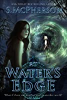 At Water's Edge (The Last Elentrice, #1)