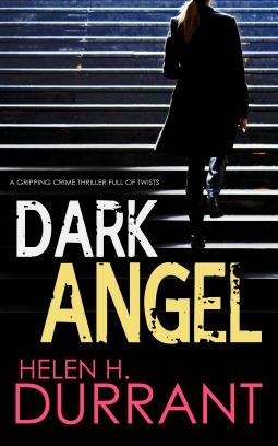Dark Angel by Helen H. Durrant