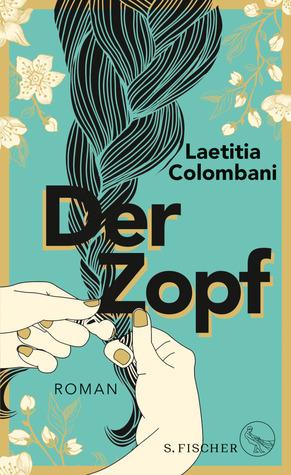 Der Zopf by Laetitia Colombani