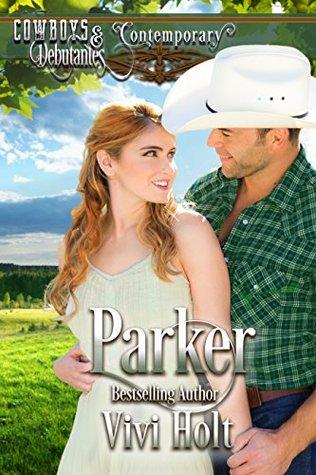 Parker (Cowboys and Debutantes: Contemporary #5)