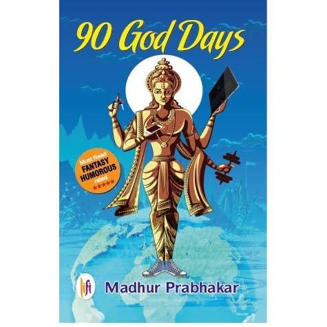 90 God Days by Madhur Prabhakar