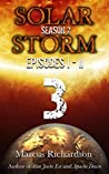 Solar Storm: Book 3: Season 2: Episodes I - II