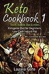Keto Cookbook 1: ...