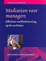 Mediation voor managers: efficiënte conflicthantering op de werkvloer
