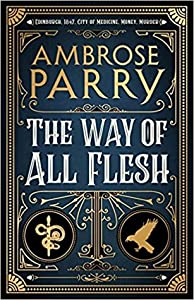 The Way of All Flesh (Raven, Fisher, and Simpson, #1)