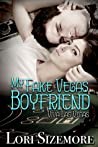 My Fake Vegas Boyfriend (Viva Las Vegas, #1)