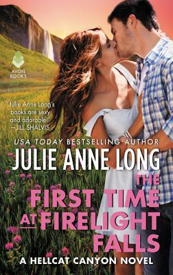 The First Time at Firelight Falls by Julie Anne Long