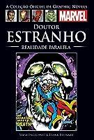 Doutor Estranho: Realidade Paralela (A Coleção Oficial de Graphic Novels Marvel #57)