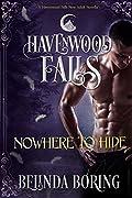 Nowhere to Hide: A Havenwood Falls Novella