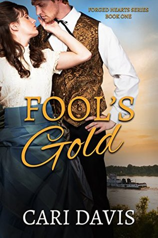 Fool's Gold by Cari Davis
