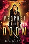 Prophet of Doom (Delphi Chronicles, #1)