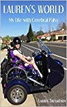 Lauren's World: My Life with Cerebral Palsy